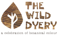 The Wild Dyery a Celebration of Botanical Colour