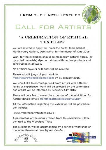 From the Earth Textiles call for artists 'A Celebration of Ethical Textiles' exhibition June 2016