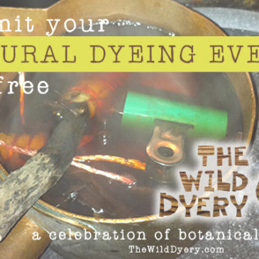 submit your natural dyeing events!