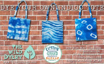indigo dye, blue tote bags, dye your own, natural fabric dyeing workshop, Justine Aldersey-Williams, Capstan's Bazaar, Laura-Kate Draws, Constellations, Liverpool, The Wild Dyery